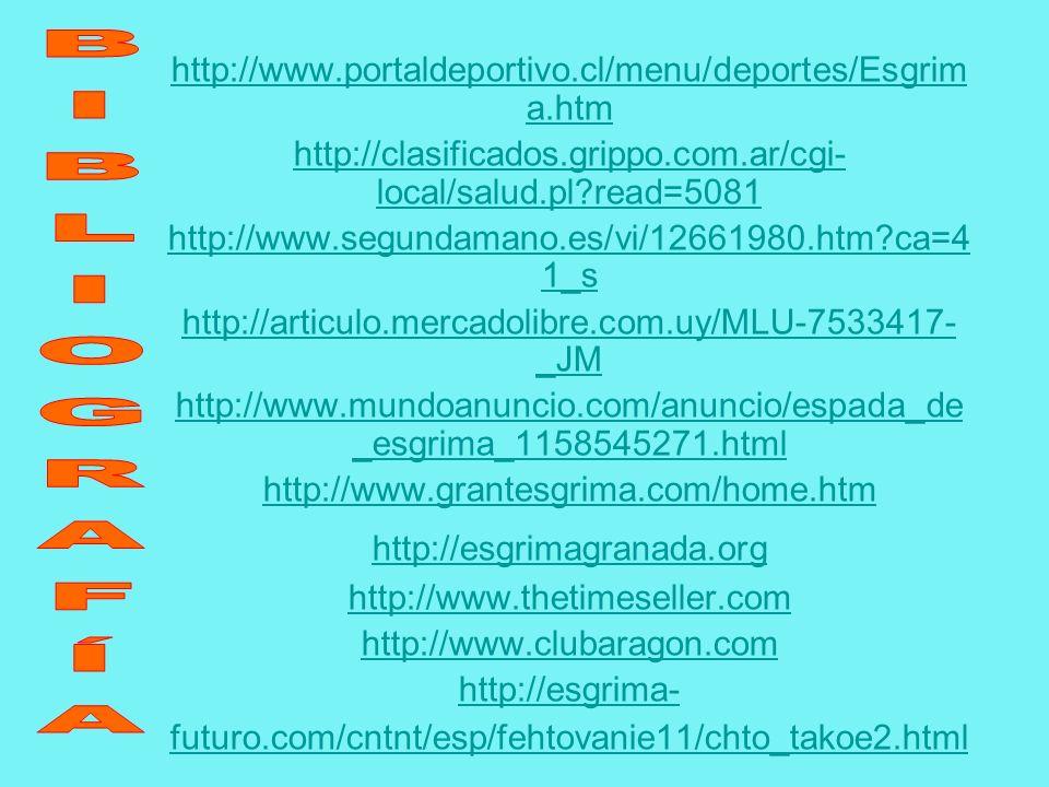 BIBLIOGRAFÍA http://www.portaldeportivo.cl/menu/deportes/Esgrima.htm