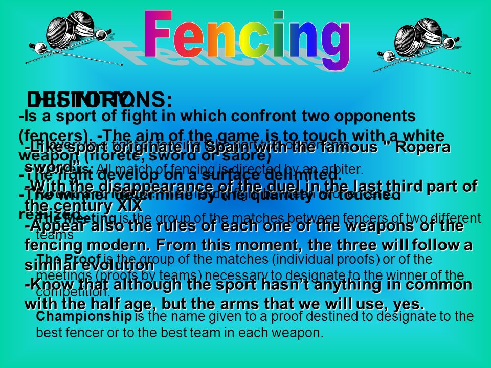 Fencing DEFINITIONS: HISTORY: