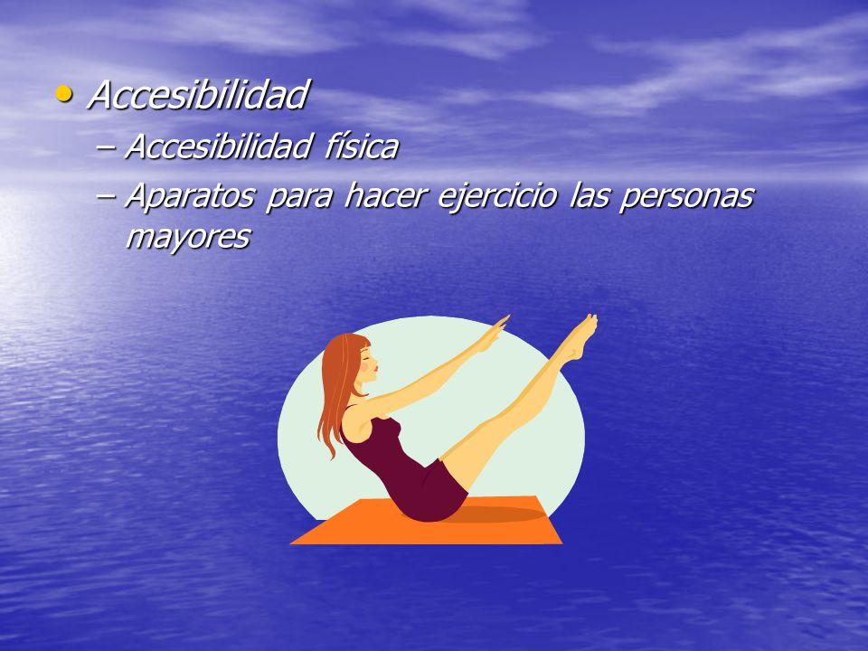 Accesibilidad Accesibilidad física