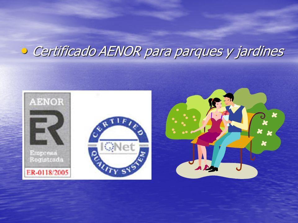 Certificado AENOR para parques y jardines