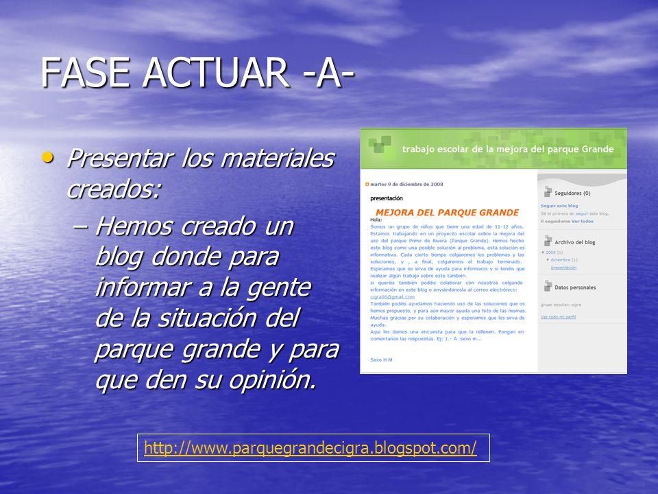 FASE ACTUAR -A- Presentar los materiales creados:
