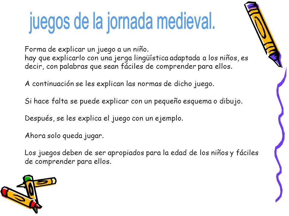 juegos de la jornada medieval.