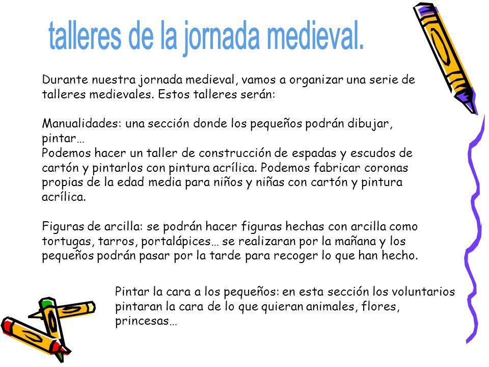 talleres de la jornada medieval.