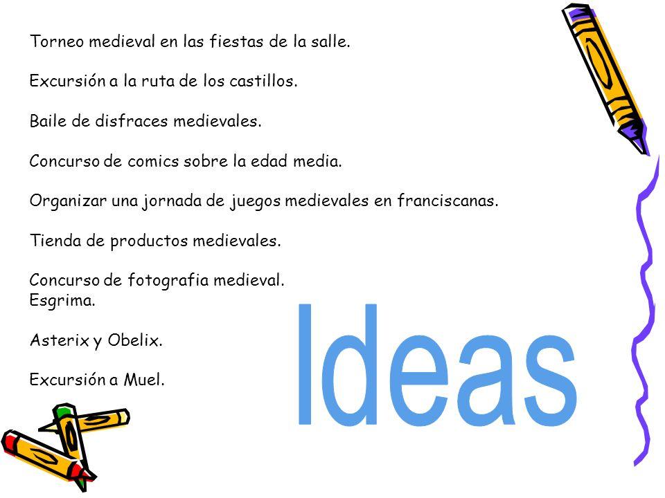 Ideas Torneo medieval en las fiestas de la salle.