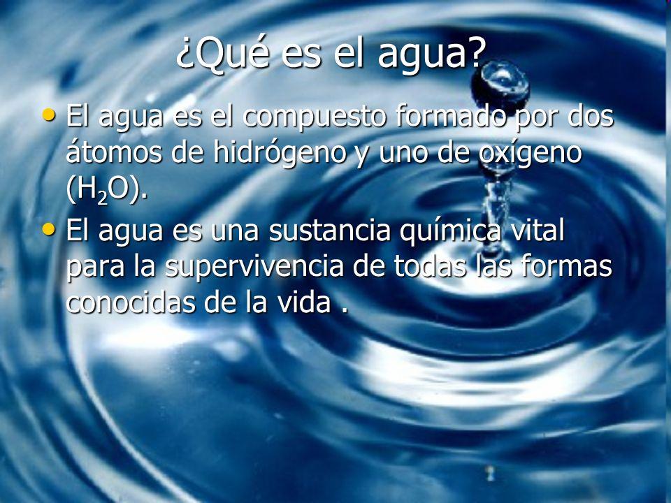 ¿Qué es el agua El agua es el compuesto formado por dos átomos de hidrógeno y uno de oxígeno (H2O).