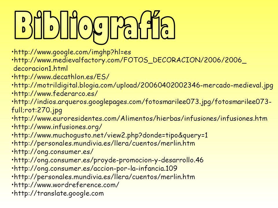 Bibliografía http://www.google.com/imghp hl=es