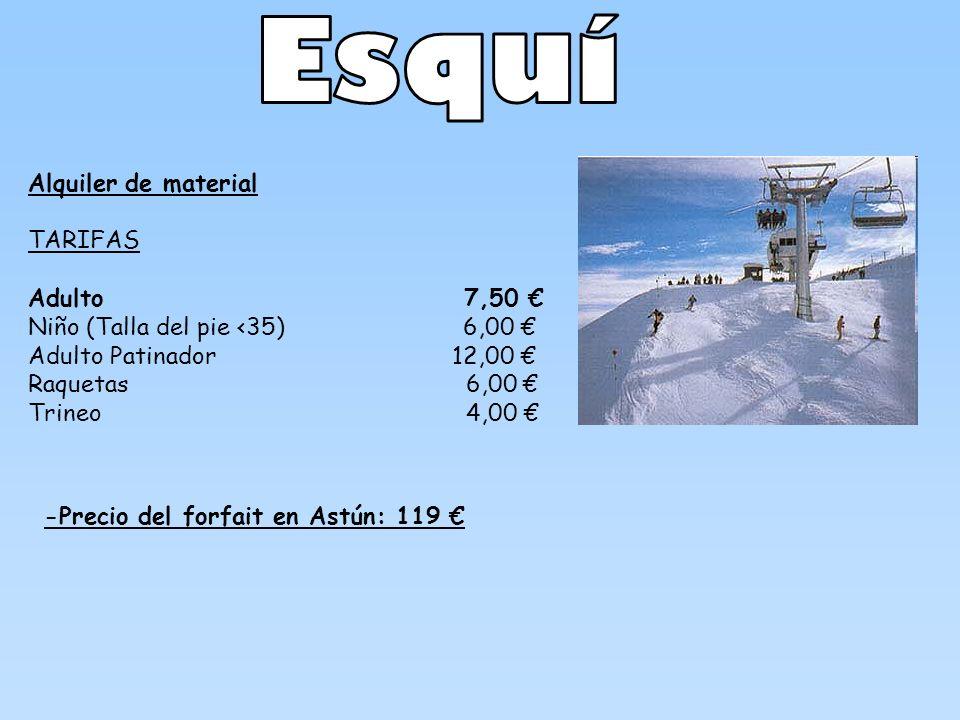 Esquí Alquiler de material TARIFAS Adulto 7,50 €