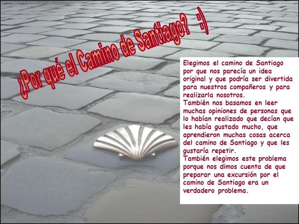¿Por qué el Camino de Santiago :)