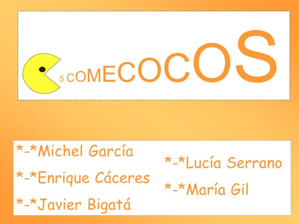 *-*Michel García *-*Enrique Cáceres *-*Lucía Serrano *-*María Gil