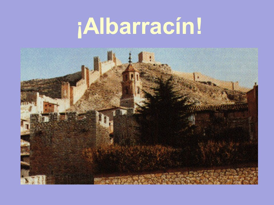 ¡Albarracín!
