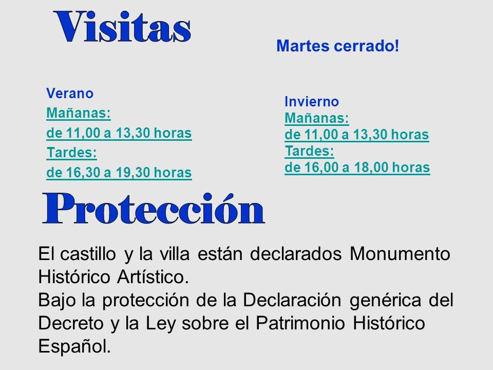 Visitas Martes cerrado! Verano Mañanas: de 11,00 a 13,30 horas Tardes: de 16,30 a 19,30 horas Invierno.