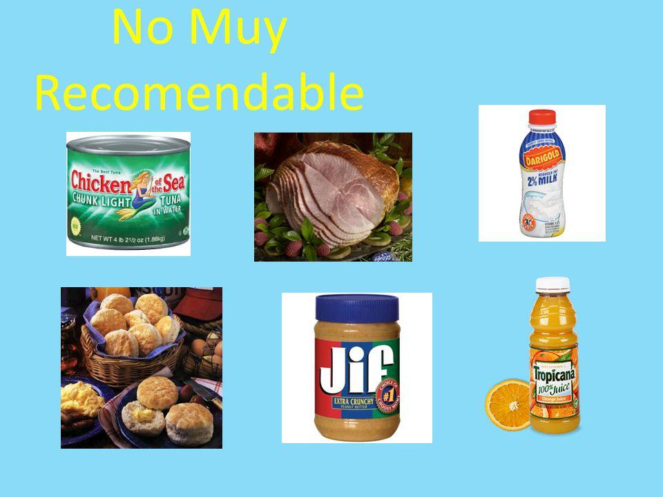 No Muy Recomendable