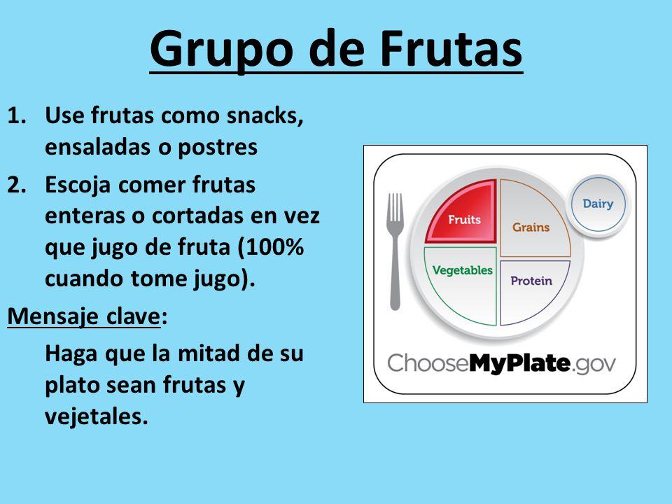 Grupo de Frutas Use frutas como snacks, ensaladas o postres