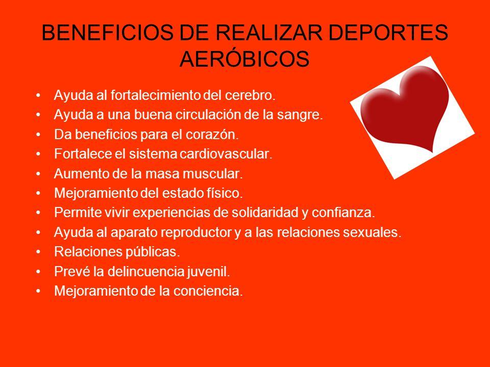 BENEFICIOS DE REALIZAR DEPORTES AERÓBICOS