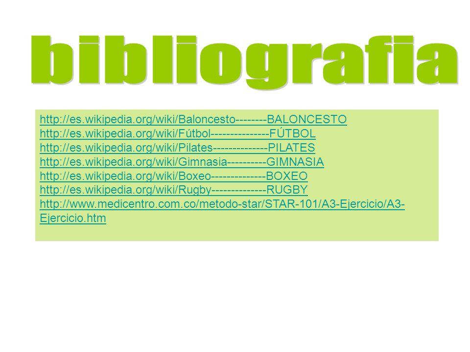 bibliografia http://es.wikipedia.org/wiki/Baloncesto--------BALONCESTO