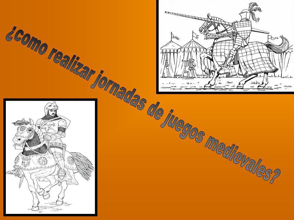 ¿como realizar jornadas de juegos medievales