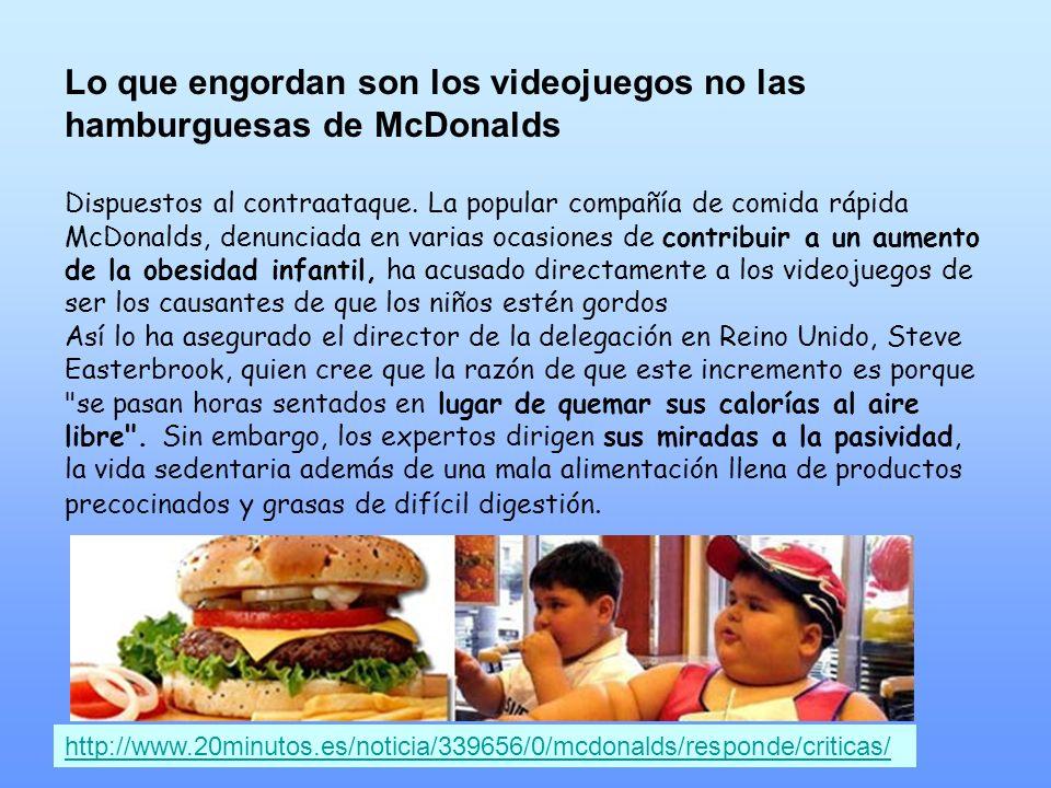 Lo que engordan son los videojuegos no las hamburguesas de McDonalds
