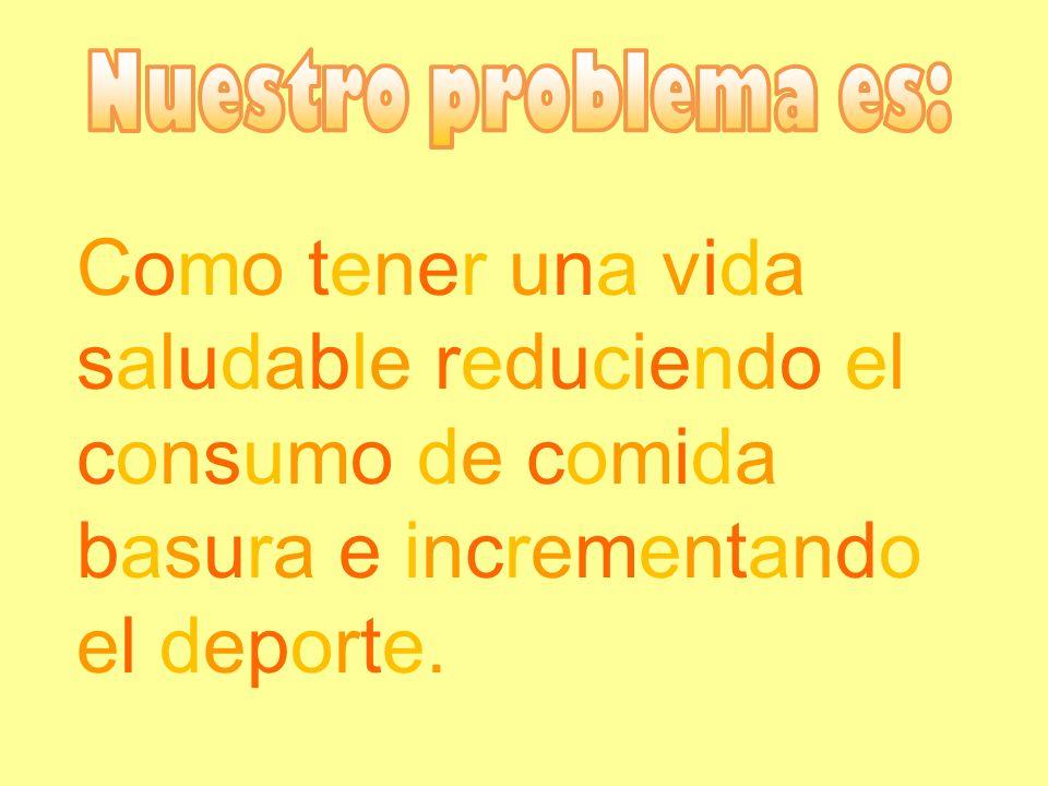 Nuestro problema es: