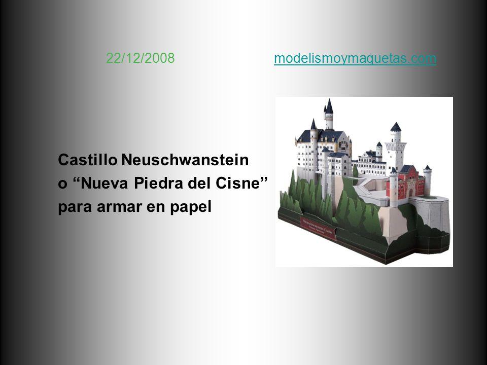 Castillo Neuschwanstein o Nueva Piedra del Cisne para armar en papel