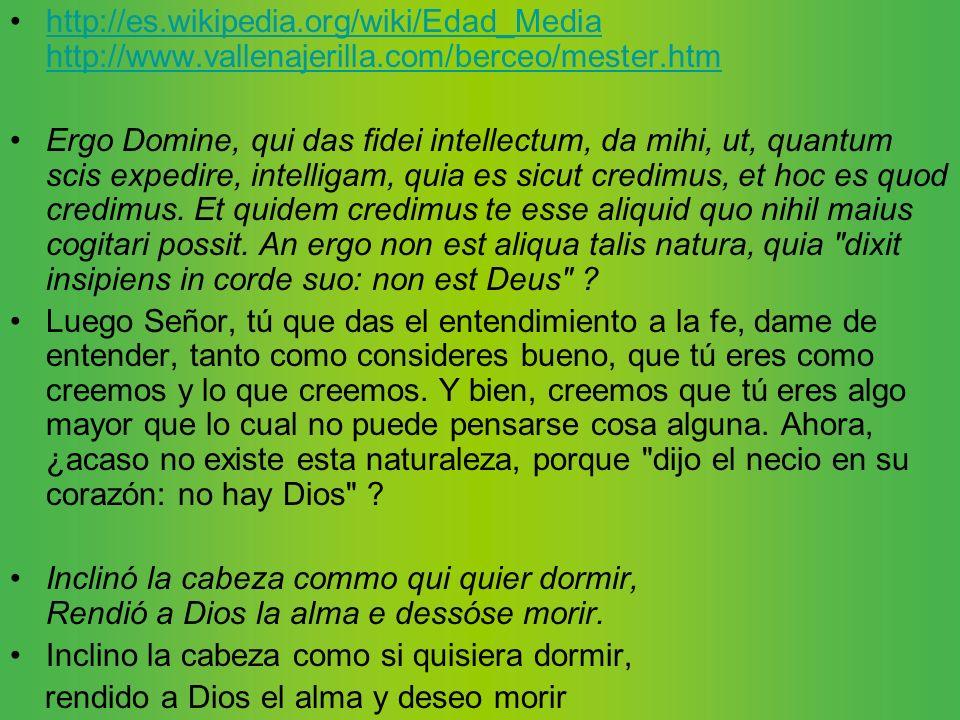 http://es. wikipedia. org/wiki/Edad_Media http://www. vallenajerilla