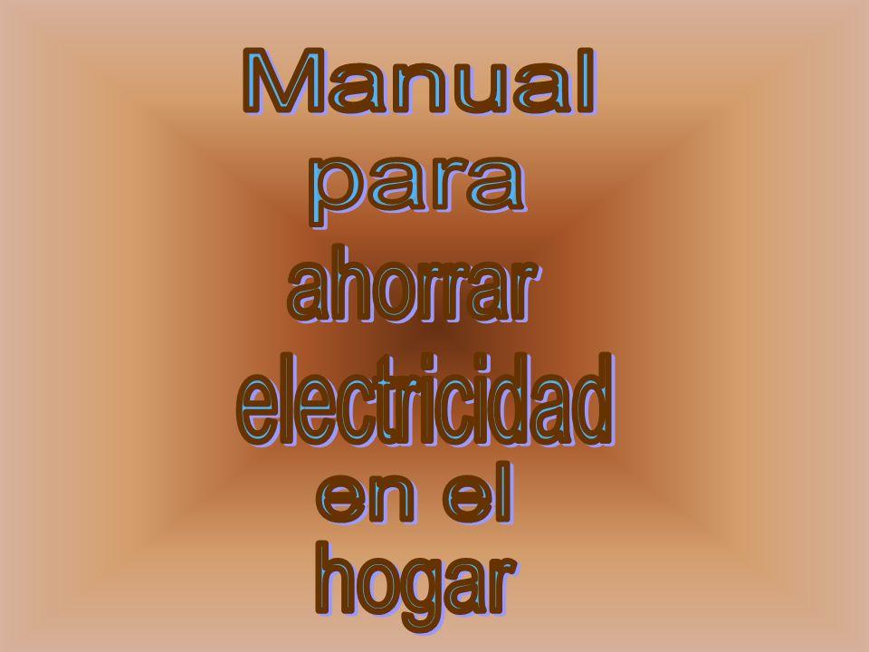 Manual para ahorrar electricidad en el hogar