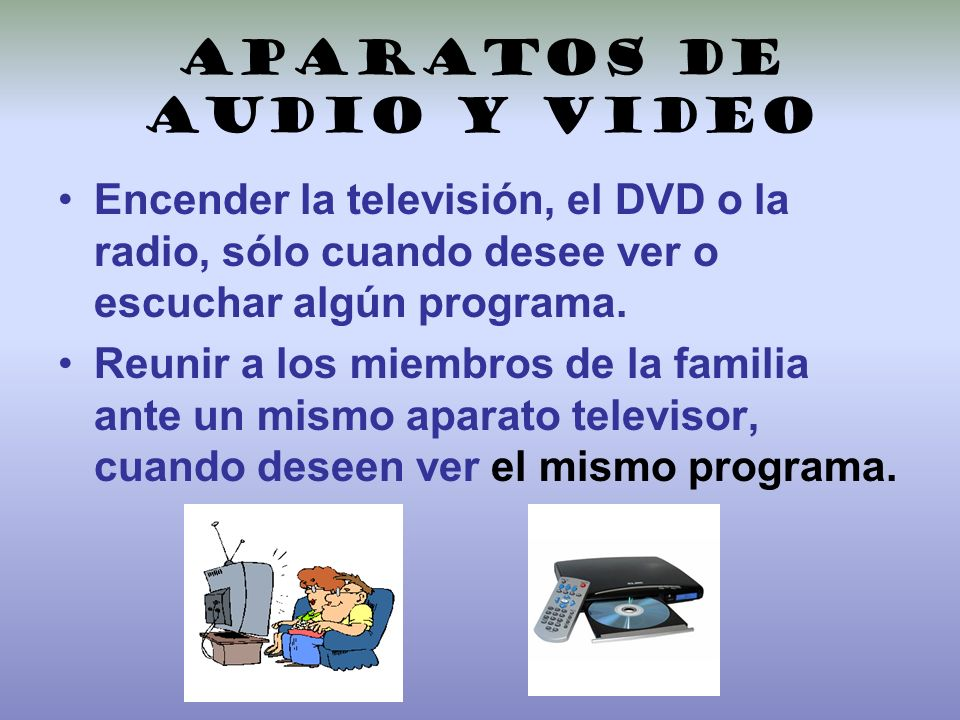 Aparatos de audio y video