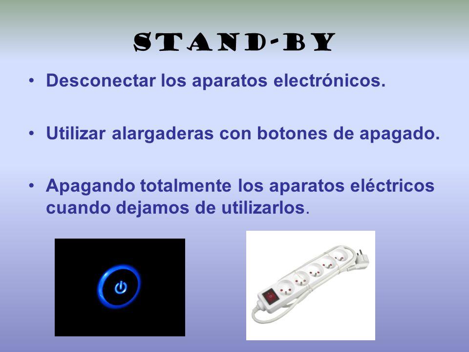 Stand-by Desconectar los aparatos electrónicos.