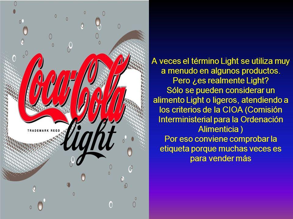 A veces el término Light se utiliza muy a menudo en algunos productos