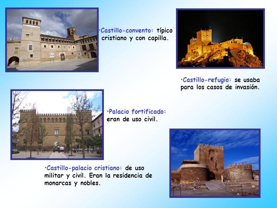 Castillo-convento: típico cristiano y con capilla.