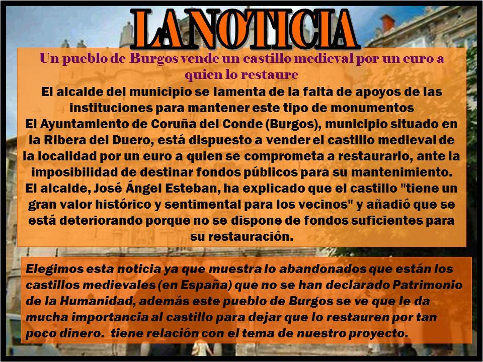 LA NOTICIA Un pueblo de Burgos vende un castillo medieval por un euro a quien lo restaure.