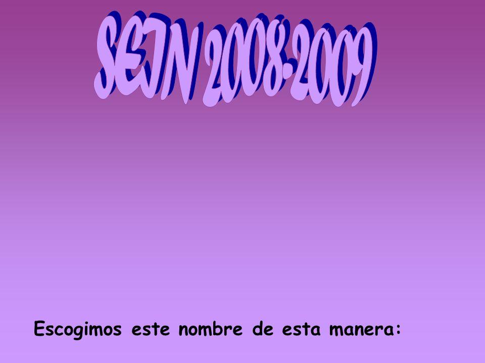 Somos: El desenkaje SEIN 2008-2009