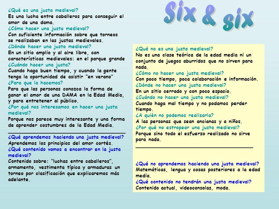 Six & six ¿Qué es una justa medieval