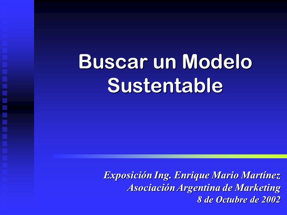 Buscar un Modelo Sustentable