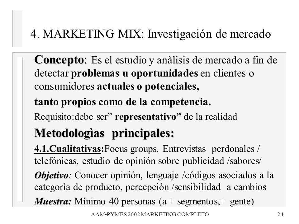 4. MARKETING MIX: Investigación de mercado
