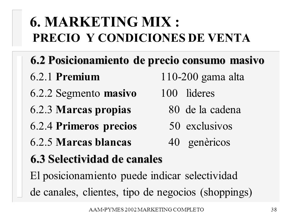 6. MARKETING MIX : PRECIO Y CONDICIONES DE VENTA