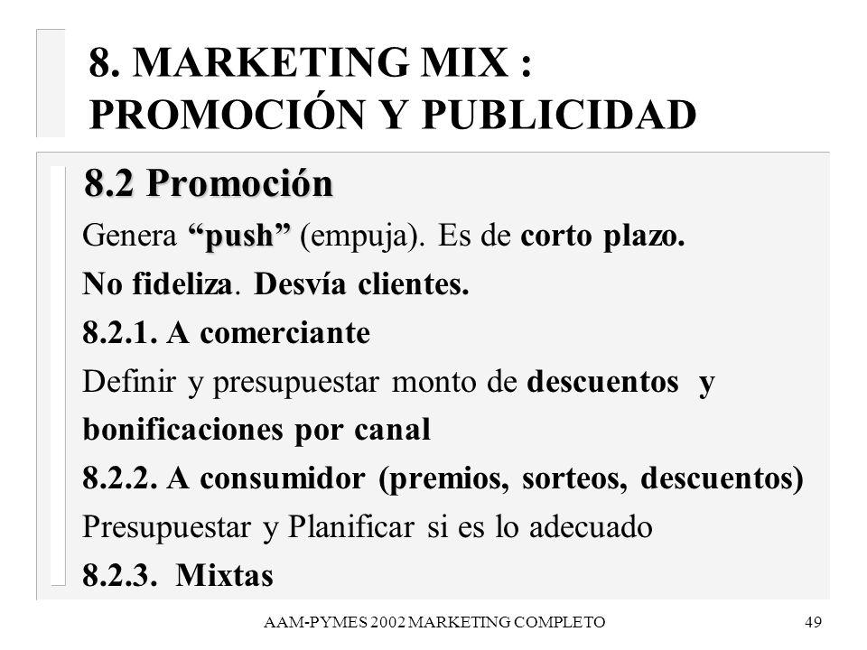 8. MARKETING MIX : PROMOCIÓN Y PUBLICIDAD