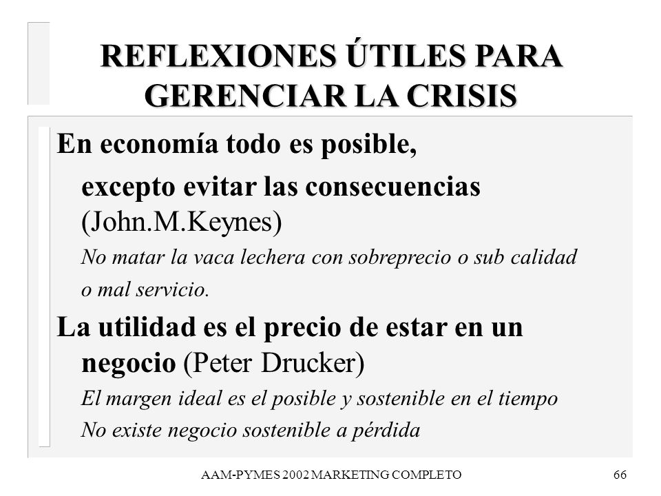 REFLEXIONES ÚTILES PARA GERENCIAR LA CRISIS