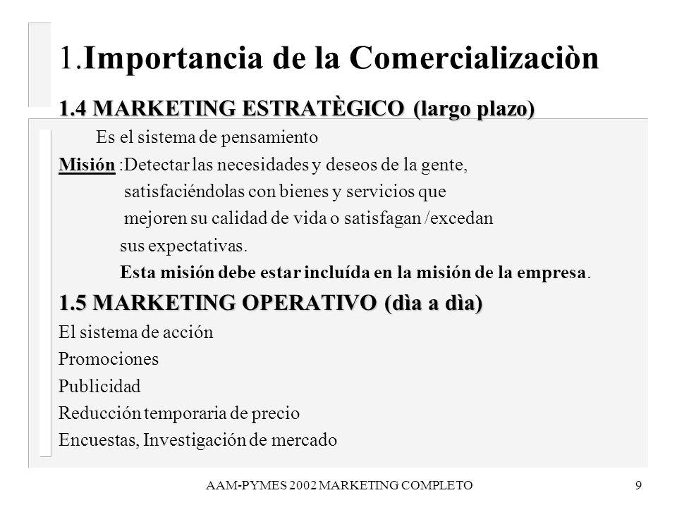 1.Importancia de la Comercializaciòn