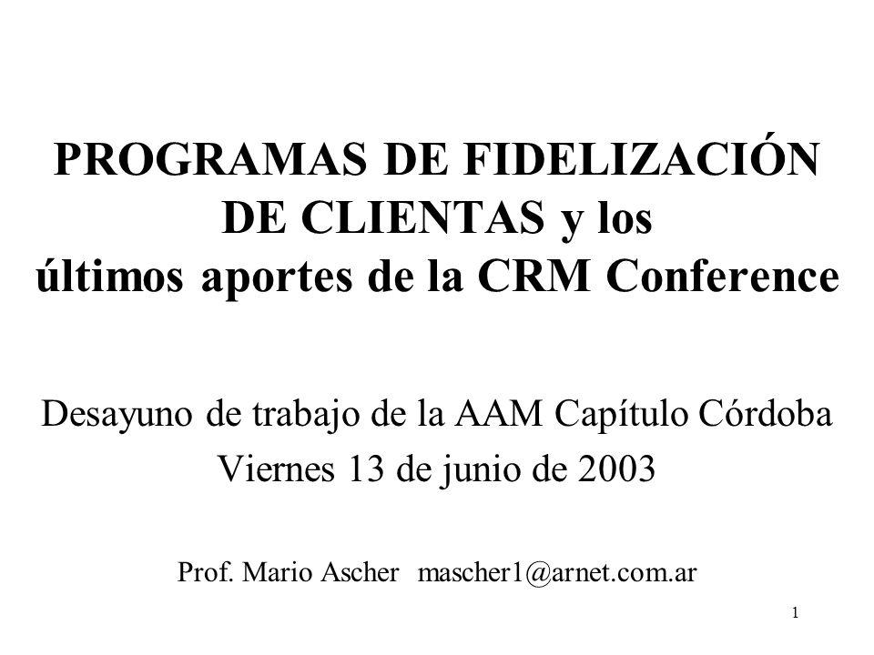 PROGRAMAS DE FIDELIZACIÓN DE CLIENTAS y los últimos aportes de la CRM Conference
