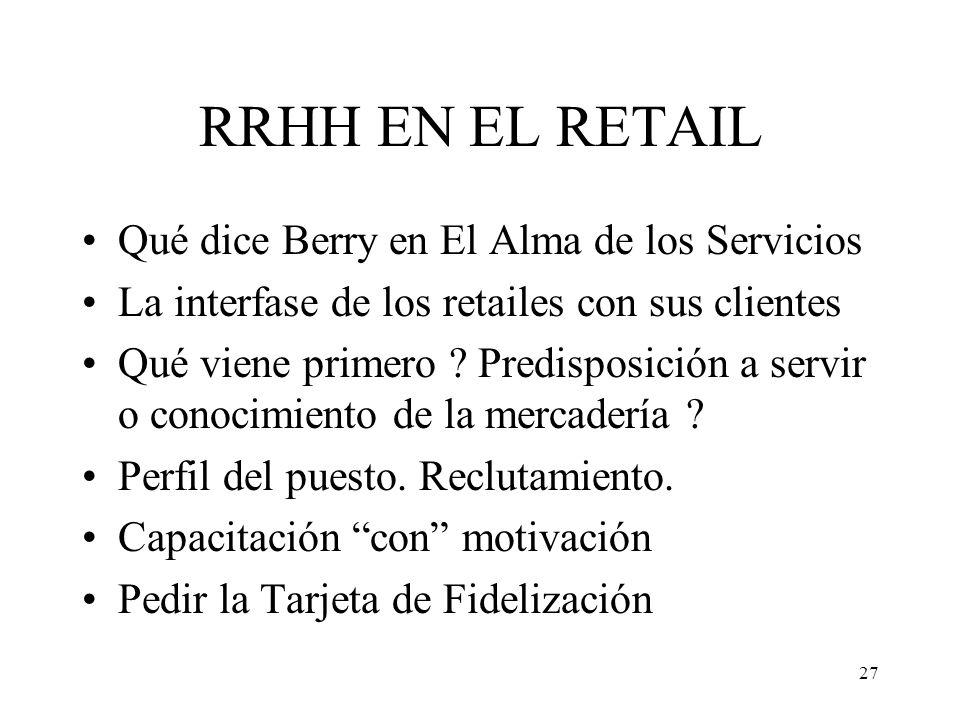 RRHH EN EL RETAIL Qué dice Berry en El Alma de los Servicios