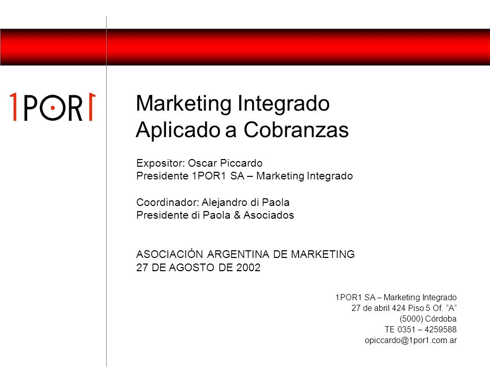 Marketing Integrado Aplicado a Cobranzas Expositor: Oscar Piccardo