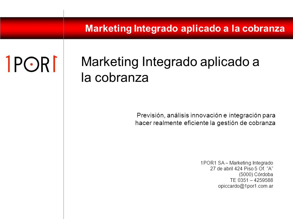 Marketing Integrado aplicado a la cobranza