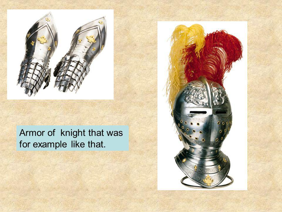 Armor of knight that was