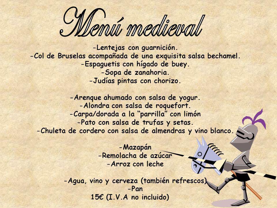Menú medieval -Lentejas con guarnición.