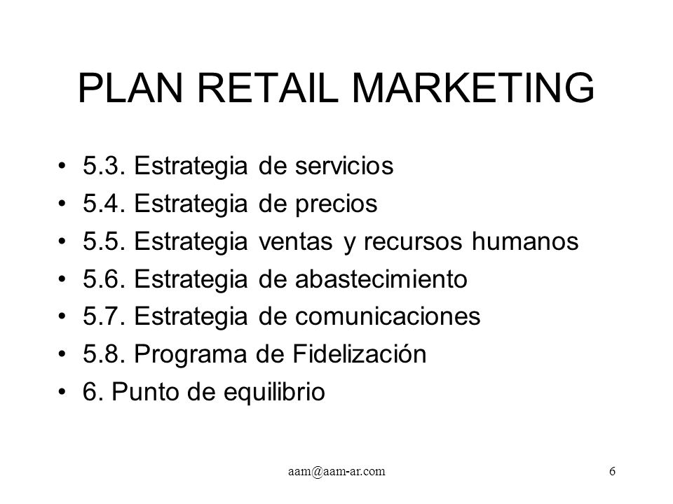 PLAN RETAIL MARKETING 5.3. Estrategia de servicios