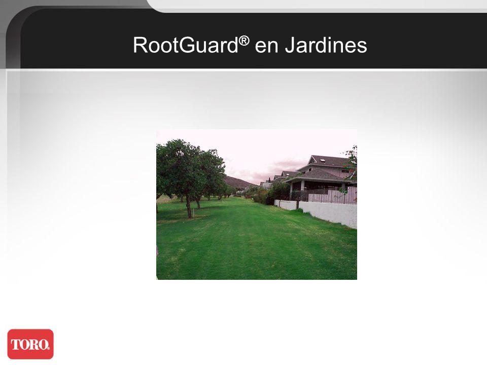 RootGuard® en Jardines