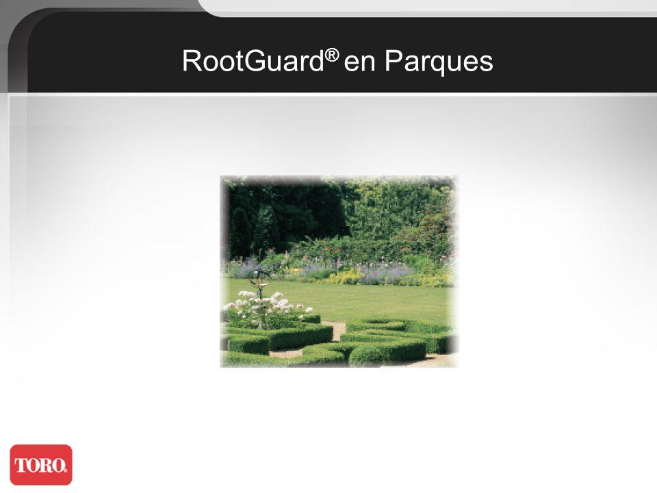 RootGuard® en Parques