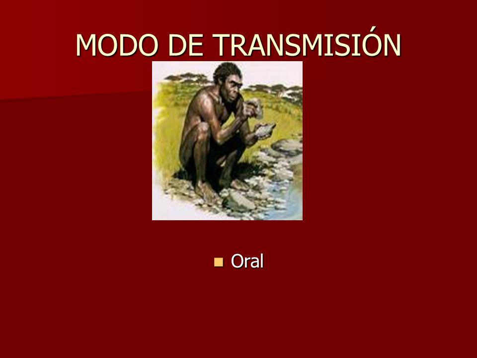 MODO DE TRANSMISIÓN Oral