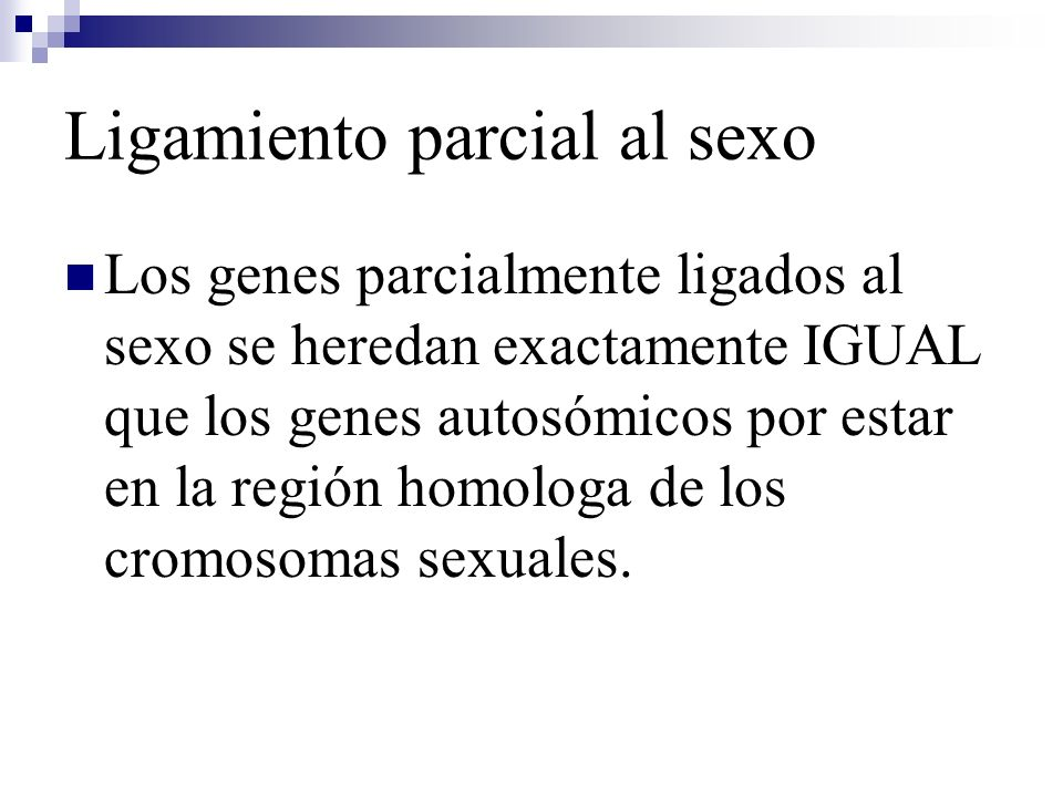Ligamiento parcial al sexo