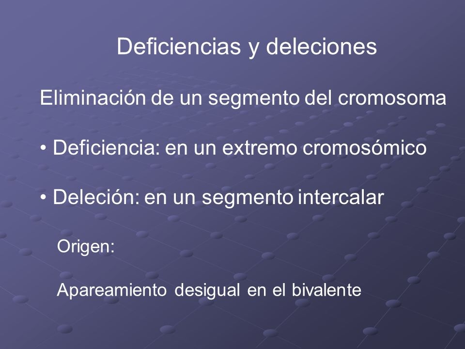 Deficiencias y deleciones